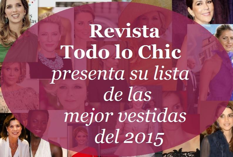 Revista Todo lo Chic presenta su lista de las mejor vestidas del 2015