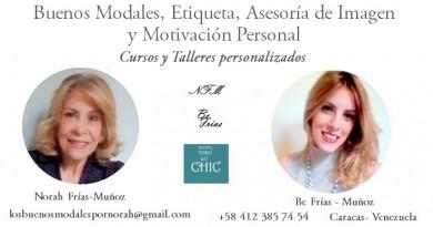 Talleres y Cursos Norah Frías Muñoz y Be Frías - Buenos Modales, Etiqueta, Asesoría de Imagen y Motivación Personal
