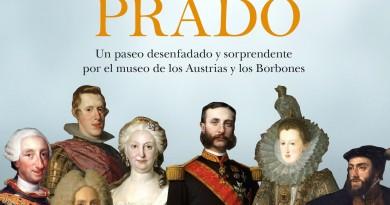 La familia del Prado. Un paseo desenfadado y sorprendente por el museo de los Austrias y los Borbones