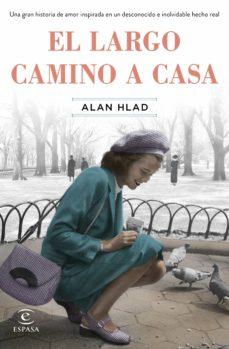 El libro de la semana «El largo camino a casa» de Alan Hlad