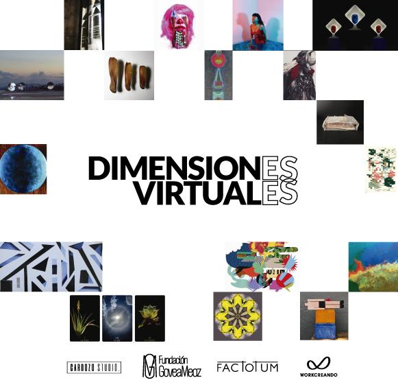 Fundación Govea-Meoz y Factotum exhiben 'Dimensiones Virtuales' en sus redes sociales